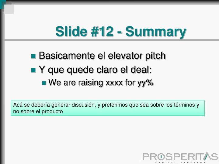 Slide #12 - Summary