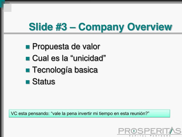 Slide #3 – Company Overview