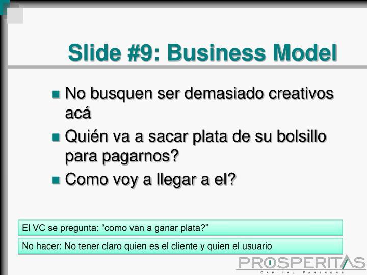 Slide #9: Business Model