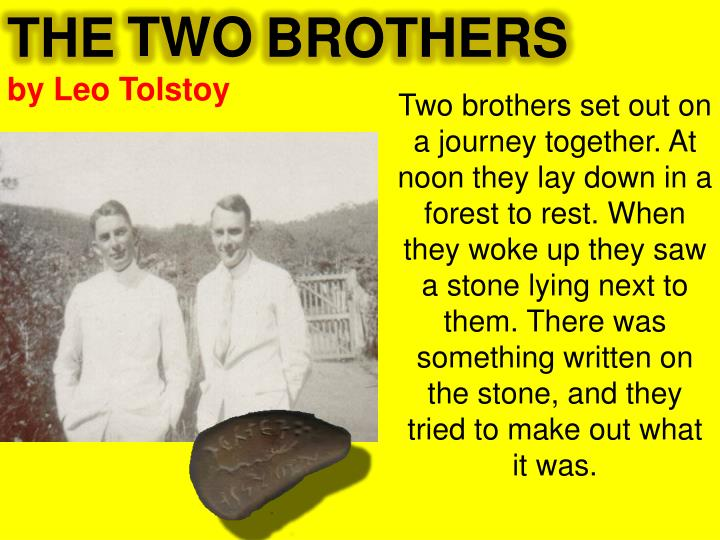 the two brothers by leo tolstoy analysis Literary analysis of god sees the truth, but waits by leo tolstoy he was the youngest among his four brothers on god sees the truth, but waits by leo tolstoy.