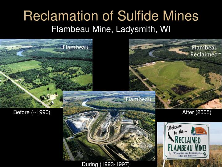 Reclamation of Sulfide Mines