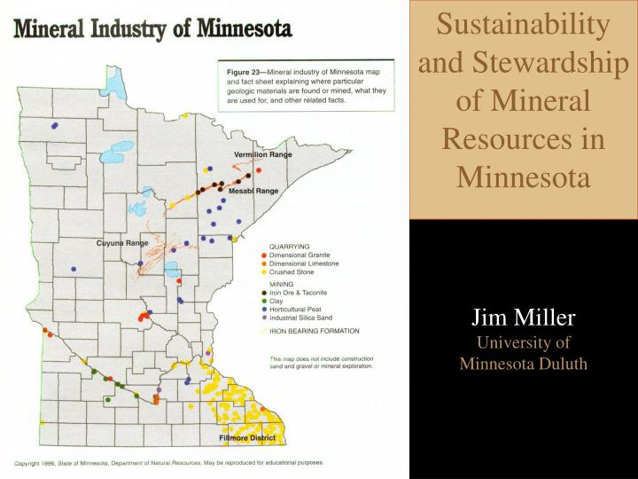 Sustainability and Stewardship of Mineral Resources in Minnesota