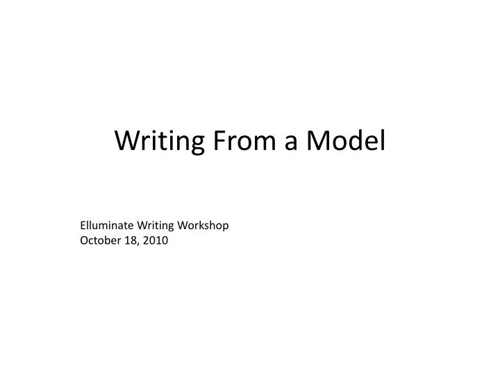 writing from a model n.