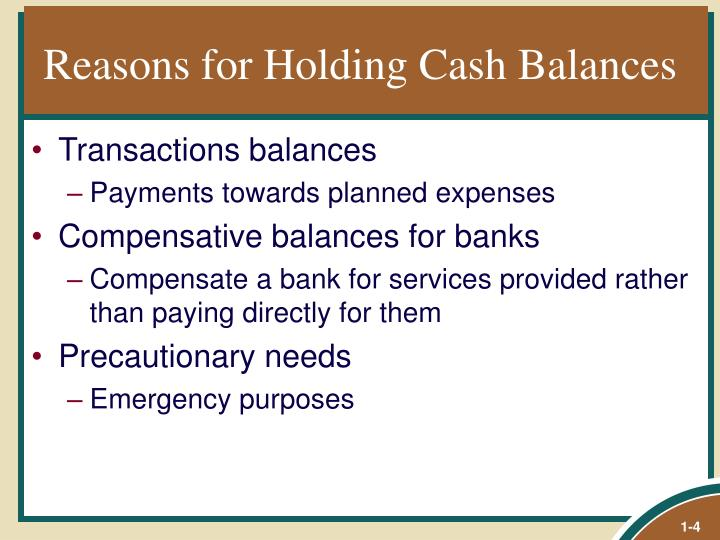 Reasons for Holding Cash Balances