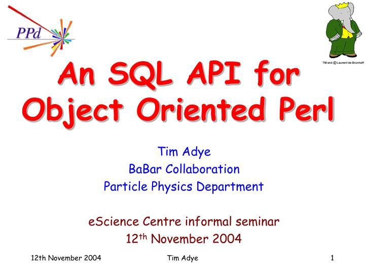 an sql api for object oriented perl n.