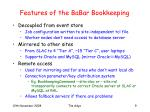 features of the babar bookkeeping