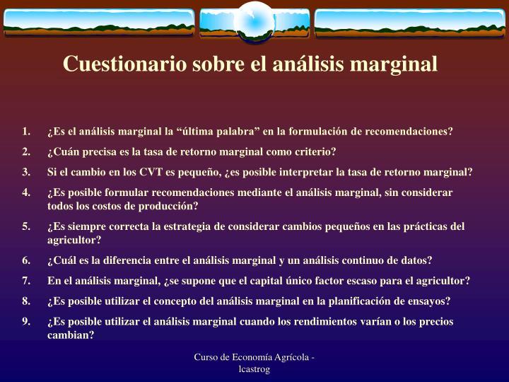 Cuestionario sobre el análisis marginal