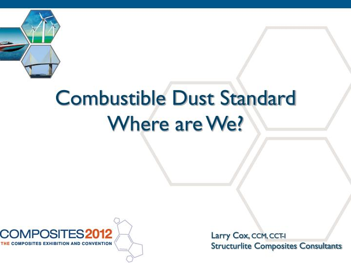 combustible dust standard where are we n.