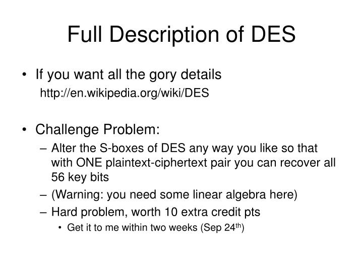 Full Description of DES