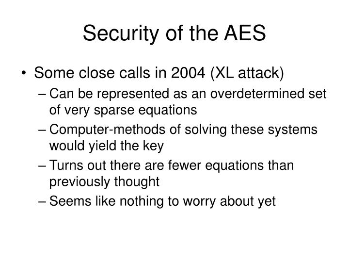 Security of the AES