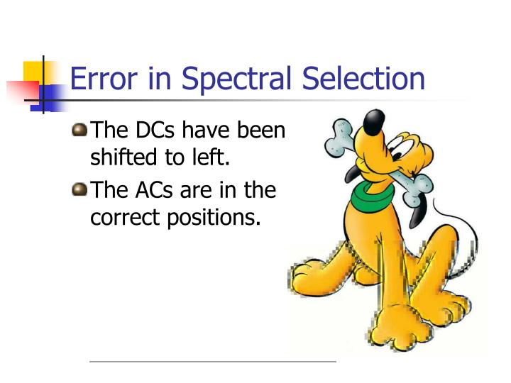 Error in Spectral Selection