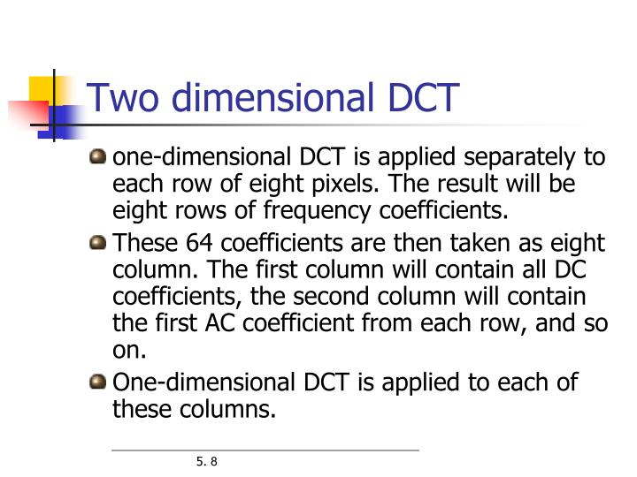 Two dimensional DCT