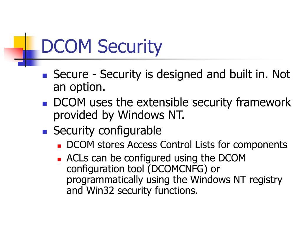 PPT - DCOM Technology PowerPoint Presentation - ID:4309304