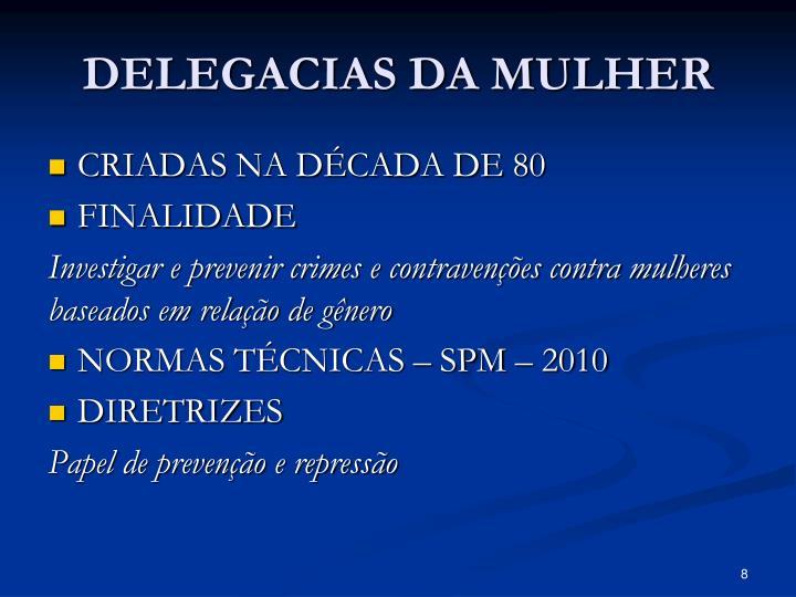 DELEGACIAS DA MULHER