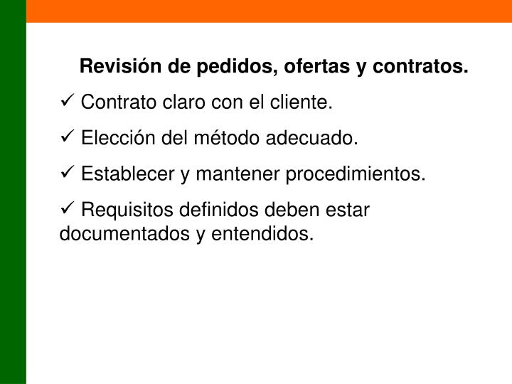 Revisión de pedidos, ofertas y contratos.