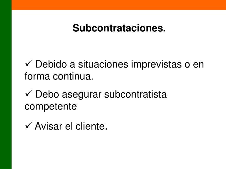Subcontrataciones.
