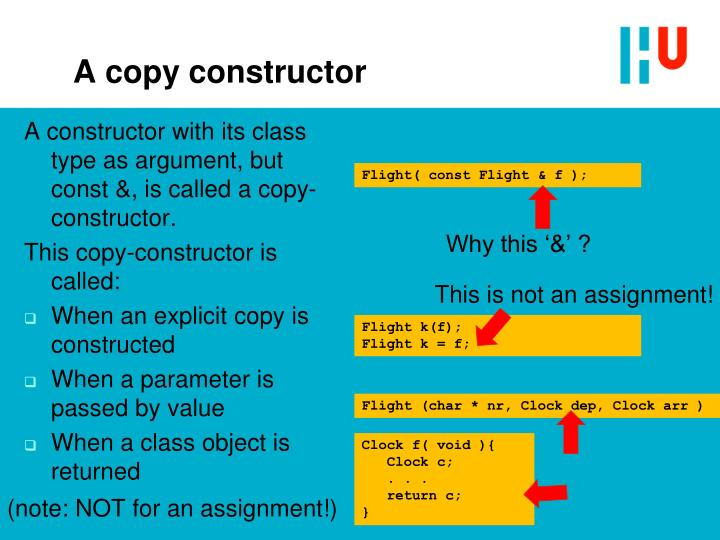 A copy constructor