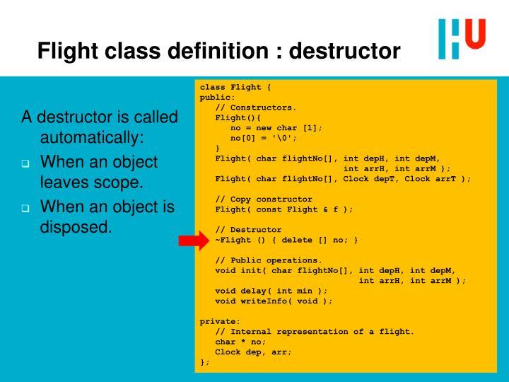 Flight class definition : destructor