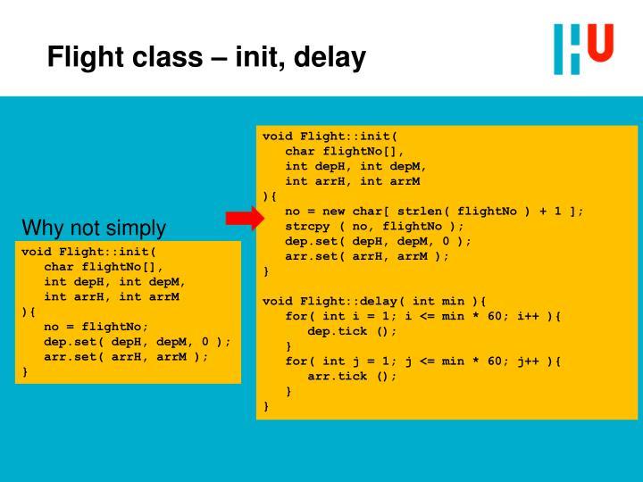 Flight class – init, delay