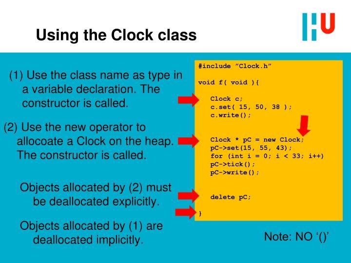 Using the Clock class