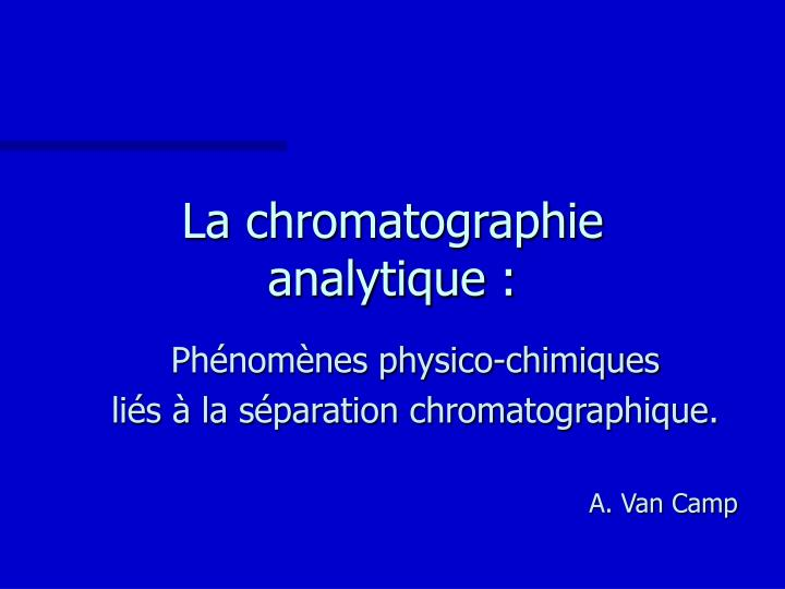 La chromatographie analytique