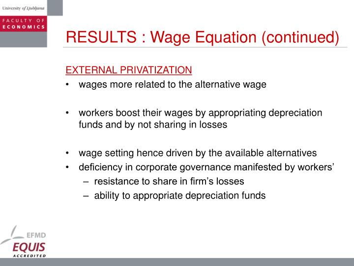 RESULTS : Wage Equation (continued)