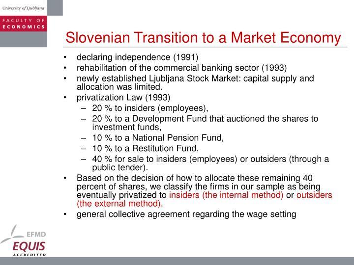 Slovenian Transition to a Market Economy