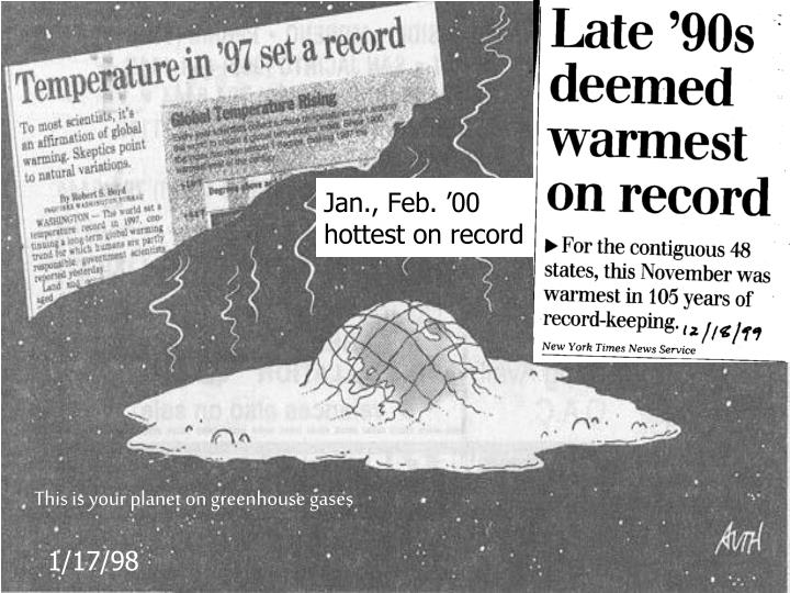 Jan., Feb. '00 hottest on record