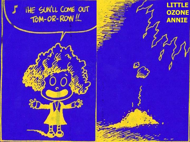 LITTLE OZONE ANNIE