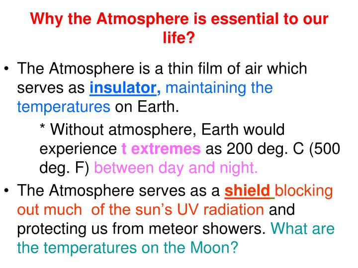 Why the Atmosphere is essential to our life?