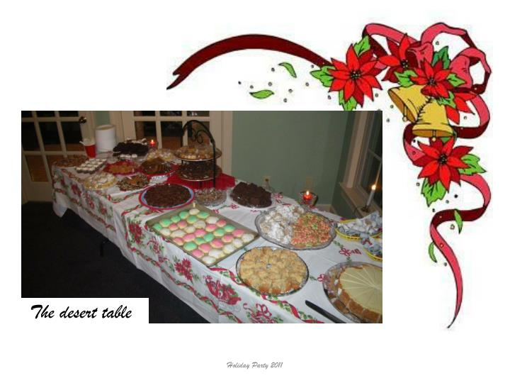 The desert table