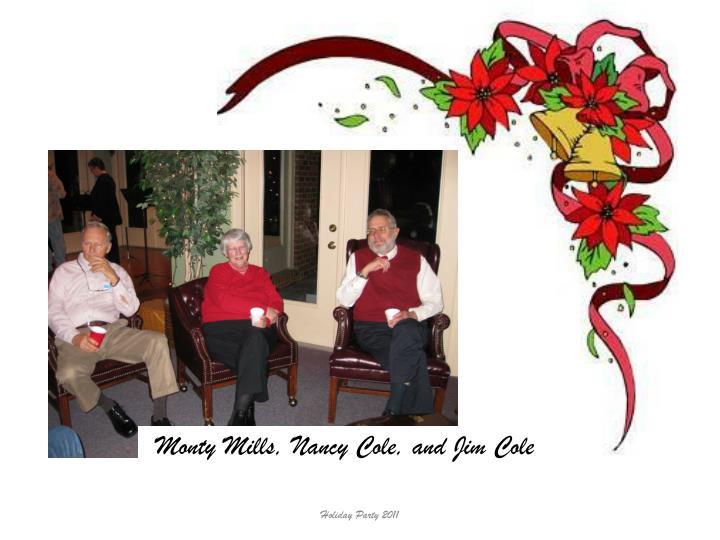 Monty Mills, Nancy Cole, and Jim Cole