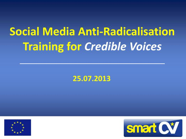 social media anti radicalisation training for credible voices n.