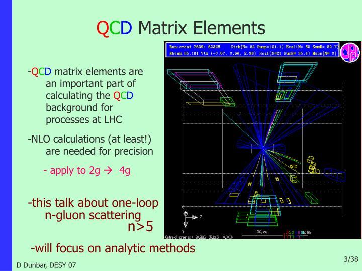 Q c d matrix elements