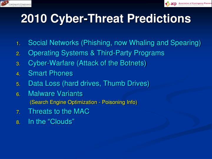 2010 Cyber-Threat Predictions