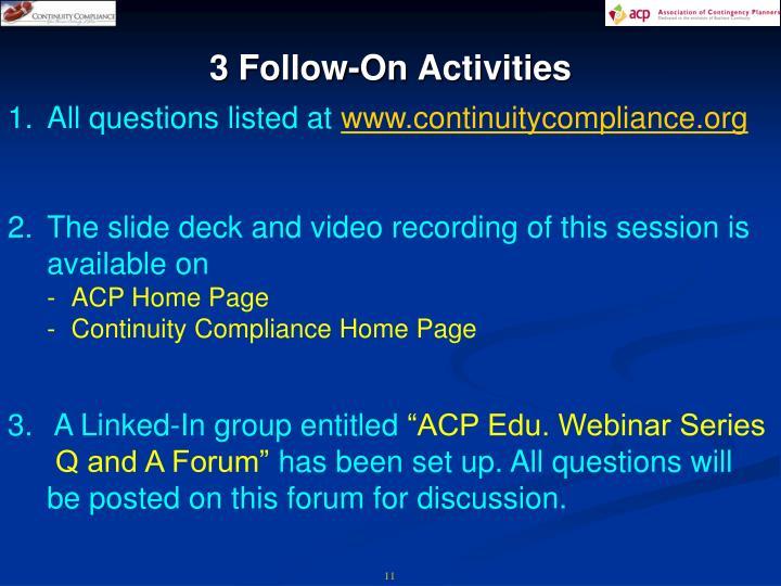 3 Follow-On Activities