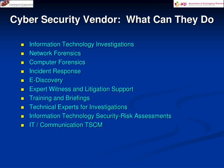 Cyber Security Vendor:  What Can They Do