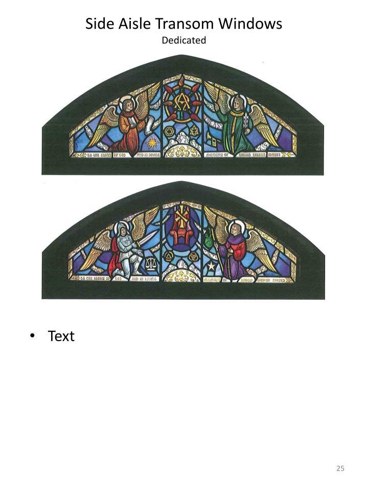 Side Aisle Transom Windows