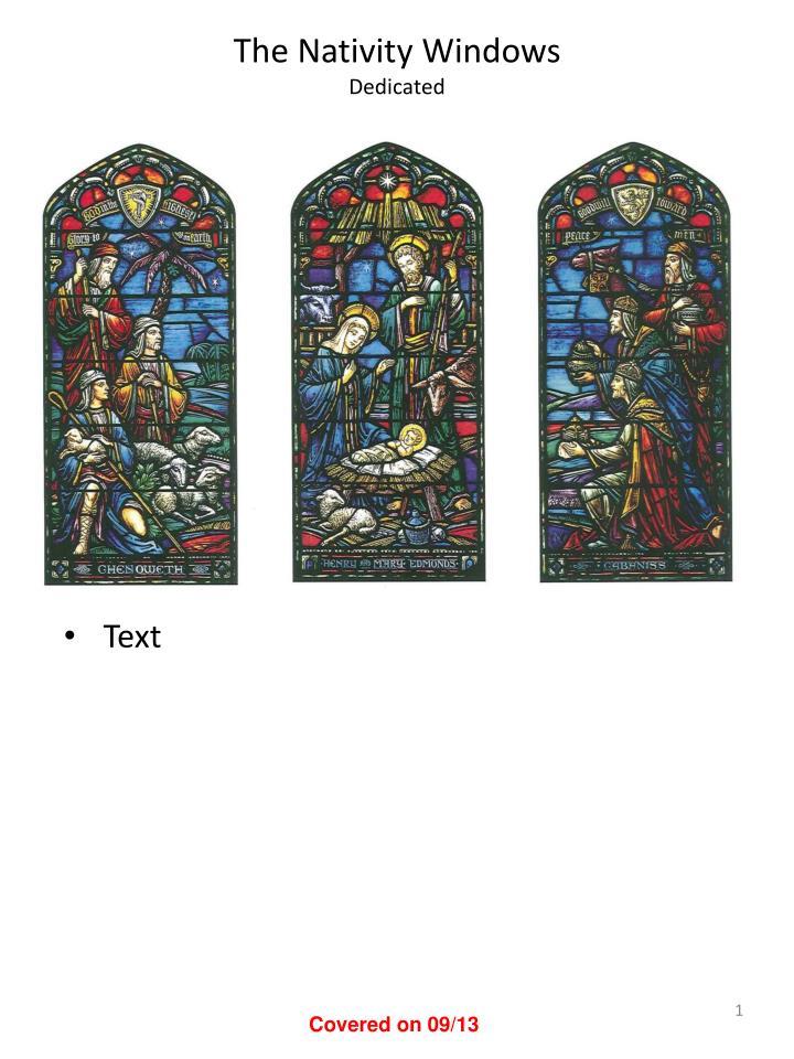 The nativity windows dedicated