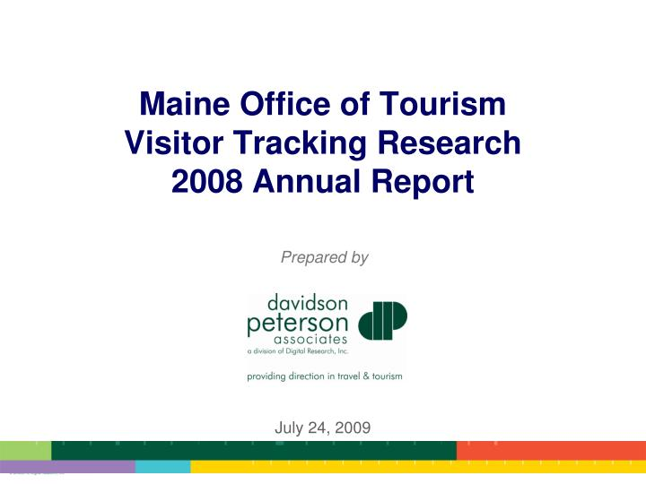maine office of tourism visitor tracking research 2008 annual report n.