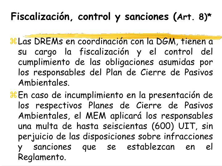 Fiscalización, control y sanciones (