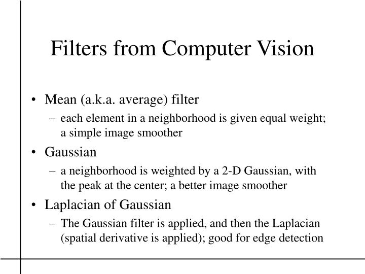 Filters from computer vision
