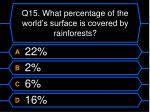 q15 what percentage of the world s surface is covered by rainforests