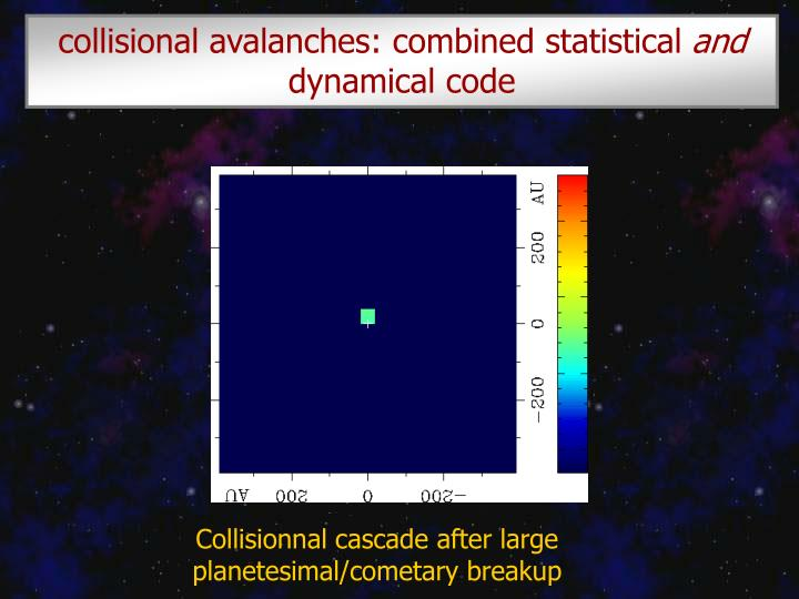 collisional avalanches: combined statistical
