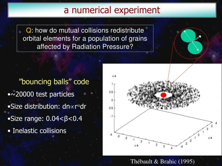 a numerical experiment