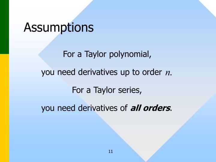you need derivatives up to order