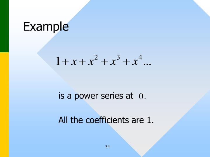 is a power series at