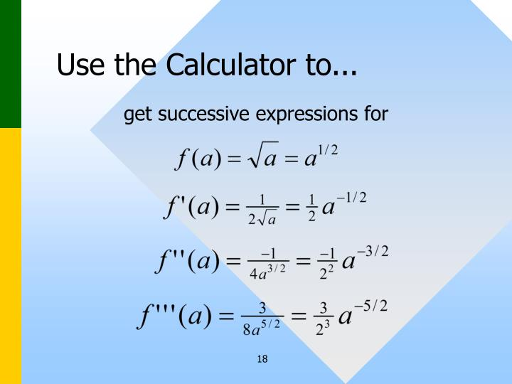 Use the Calculator to...