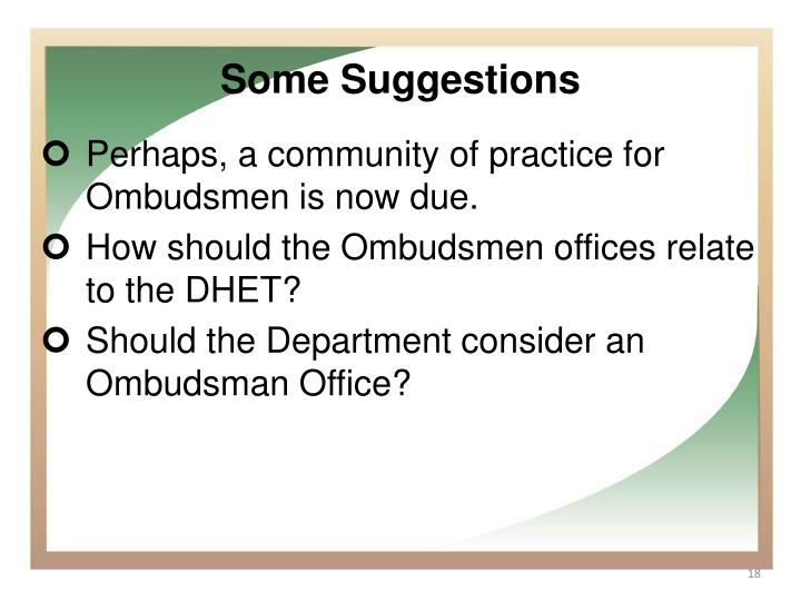 Perhaps, a community of practice for Ombudsmen is now due.