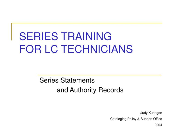 series training for lc technicians n.